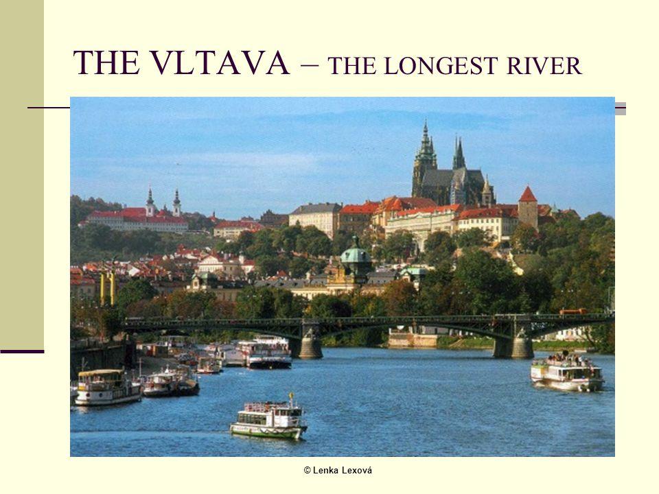 © Lenka Lexová THE VLTAVA – THE LONGEST RIVER