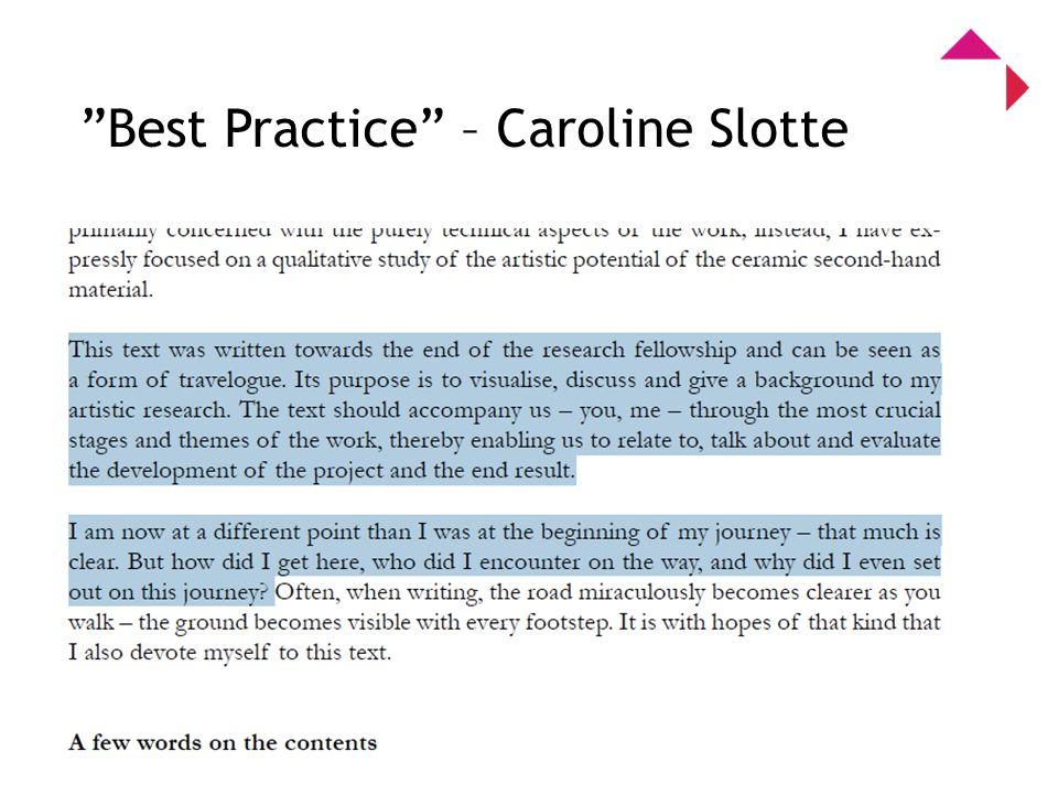0 Program for kunstnerisk utviklingsarbeid Best Practice – Caroline Slotte