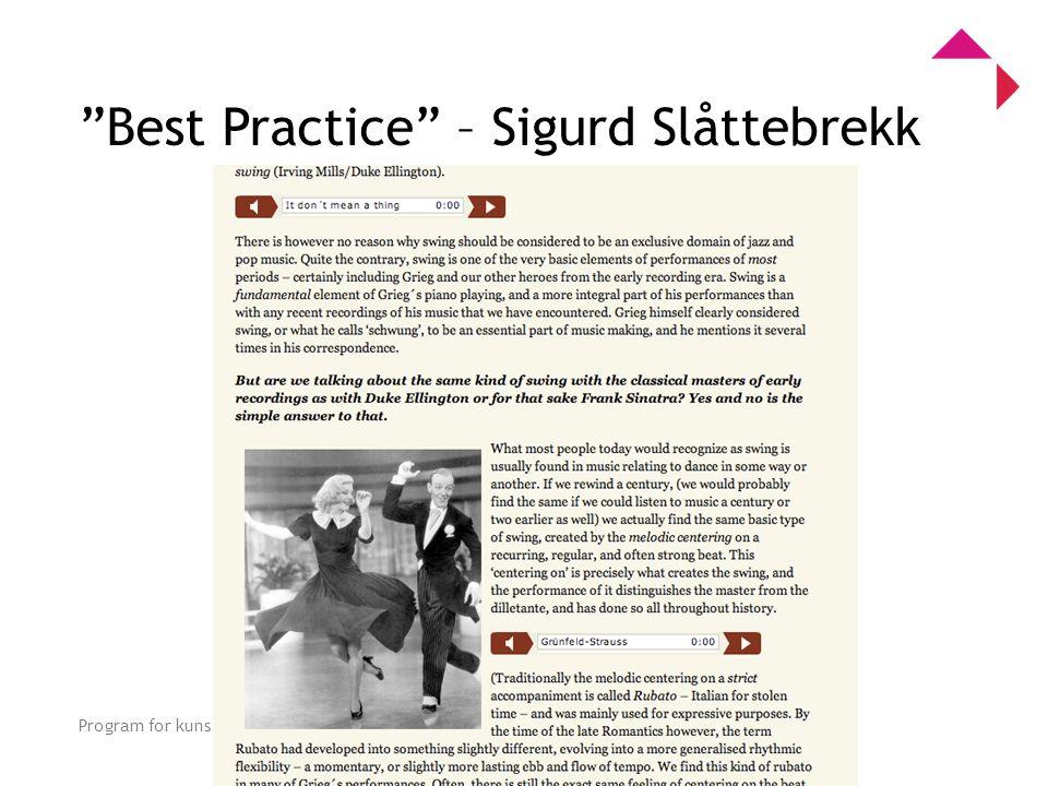 0 Program for kunstnerisk utviklingsarbeid Best Practice – Sigurd Slåttebrekk