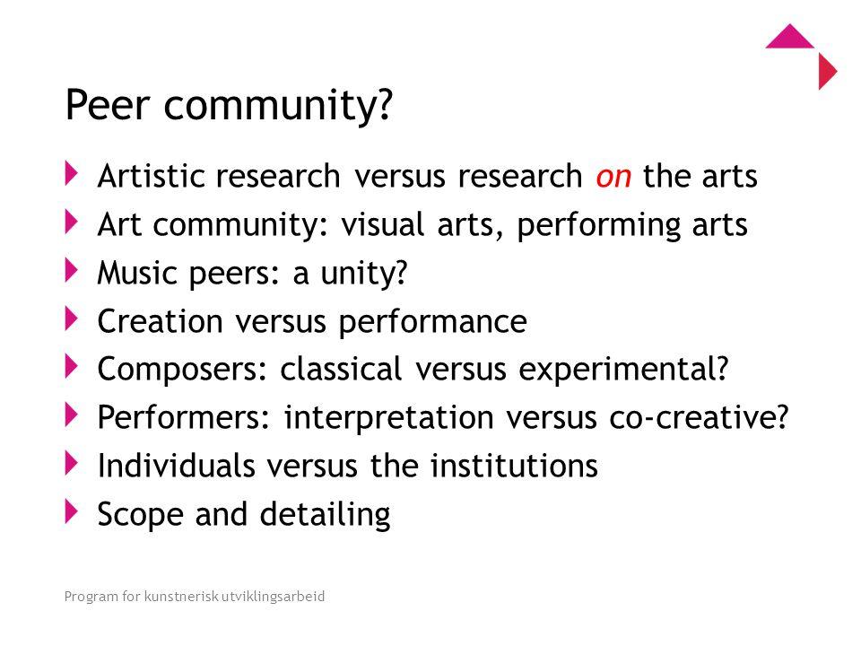 0 Program for kunstnerisk utviklingsarbeid Peer community.