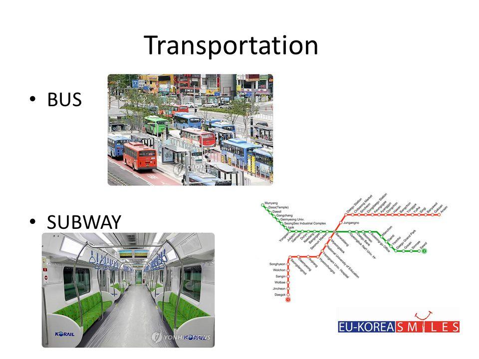 Transportation • BUS • SUBWAY