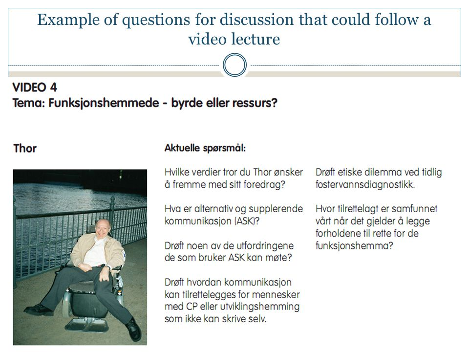 Example of questions for discussion that could follow a video lecture
