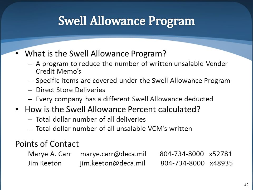 • What is the Swell Allowance Program.