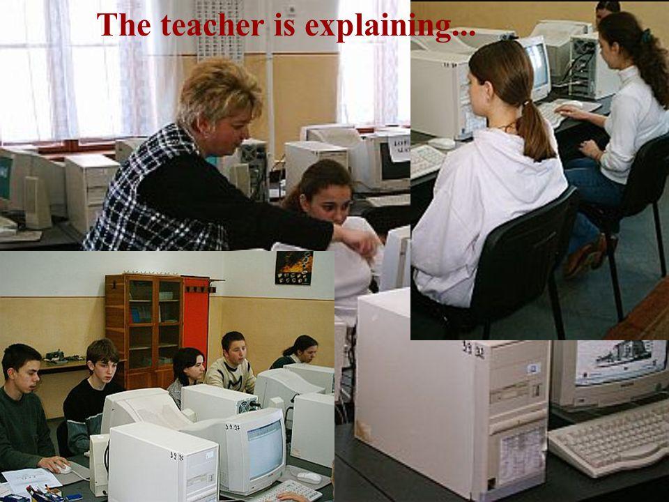 The teacher is explaining...