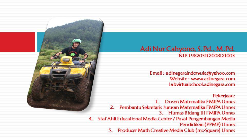 Adi Nur Cahyono, S.Pd., M.Pd. NIP.