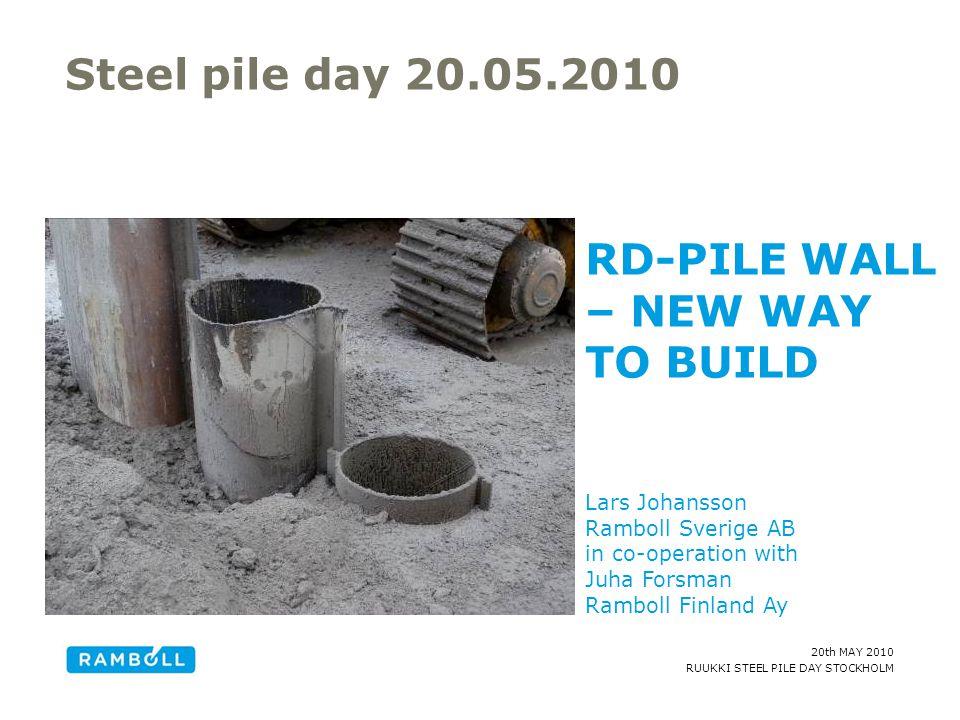 20th MAY 2010 RUUKKI STEEL PILE DAY STOCKHOLM AMC – Analysis Modelling Calculation Group Grundvatten- Ytvatten- Dagvatten- Spill Bygg- konstruktion Geokonstruktion Trafik