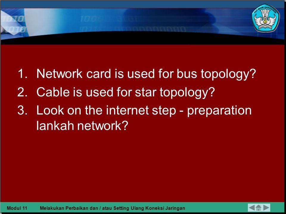Task 1 1.Look Network that would fix konektifitasnya and Write.