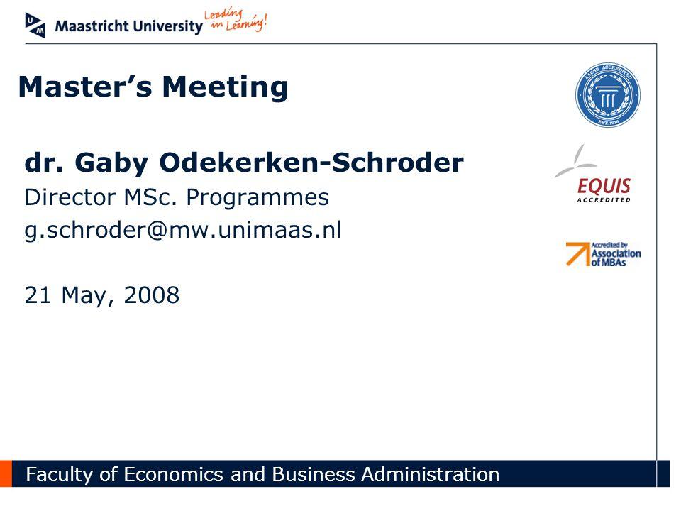 Master's Meeting dr. Gaby Odekerken-Schroder Director MSc.
