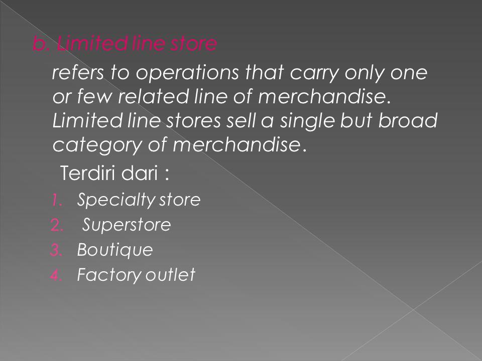 c.Food retailing, terdiri dari : 1. Supermarket (pasar swalayan) 2.