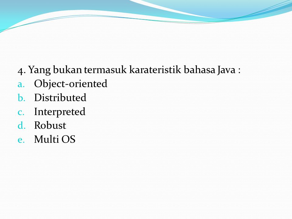 5.Java runtime environment (JRE) adalah software yang : a.