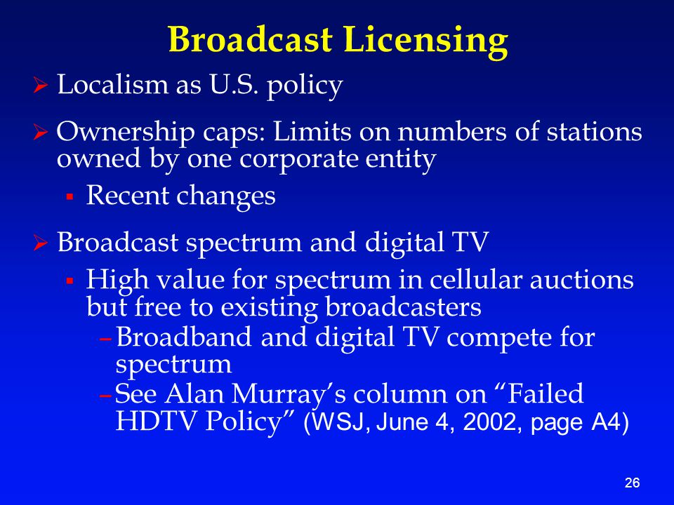 26 Broadcast Licensing  Localism as U.S.