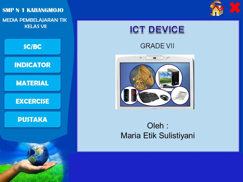 Free Powerpoint Templates Page 22 PUSTAKA SC/BC INDICATOR MATERIAL EXCERCISE SMP N 1 KARANGMOJO MEDIA PEMBELAJARAN TIK KELAS VII Internet Internet stands for interconnected-network Internet connection needs some components either hardware, software, or service.