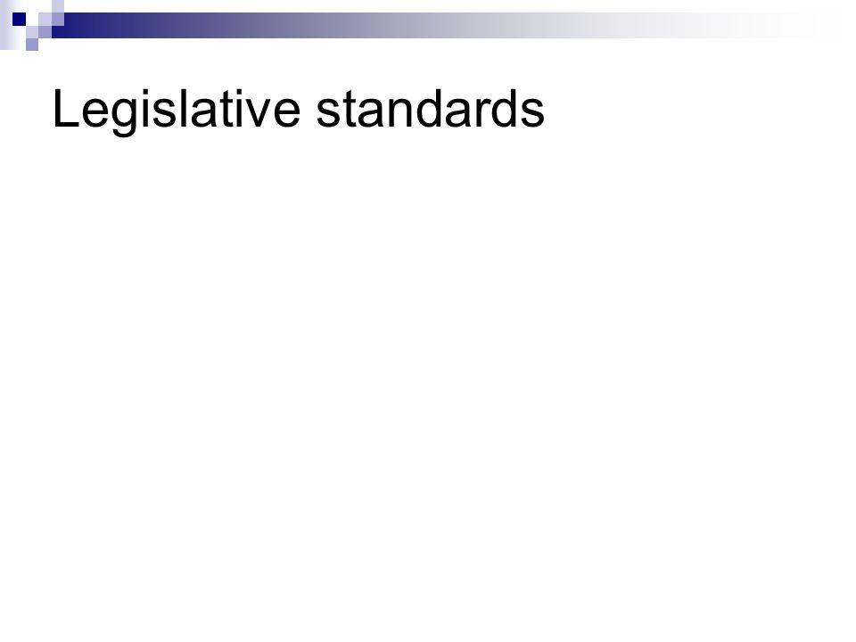 Legislative standards