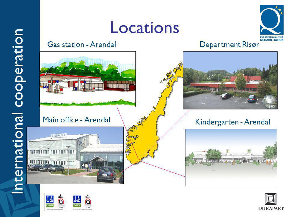 International cooperation Locations Main office - Arendal Department Risør Kindergarten - Arendal Gas station - Arendal
