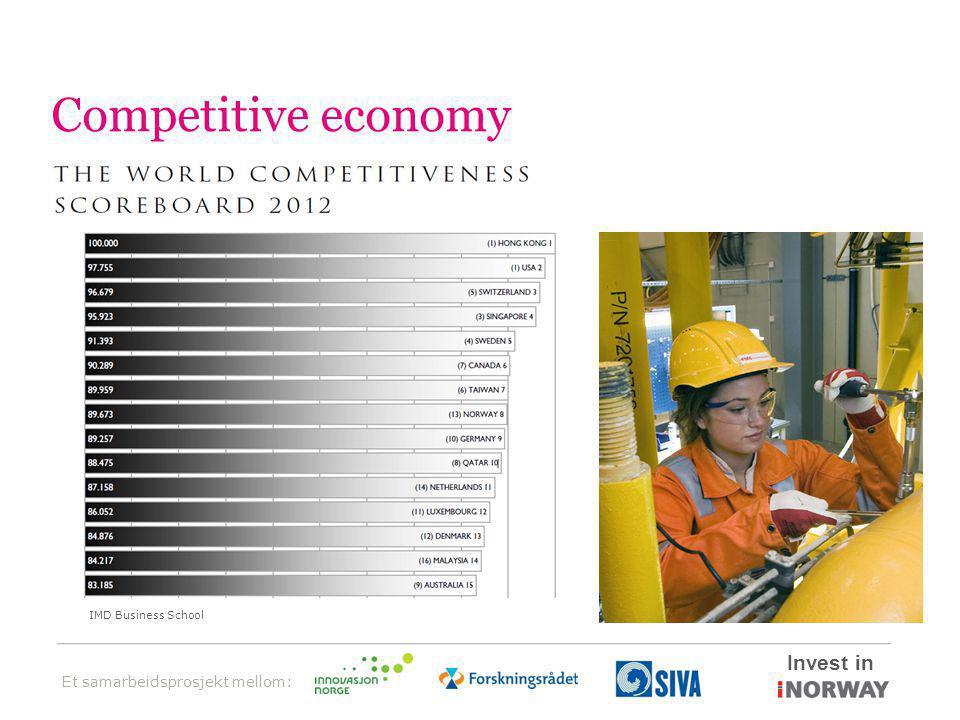 Et samarbeidsprosjekt mellom: Invest in Competitive economy IMD Business School