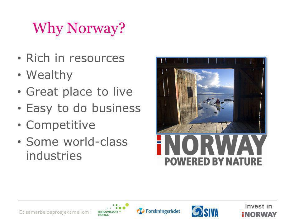 Et samarbeidsprosjekt mellom: Invest in Why Norway.