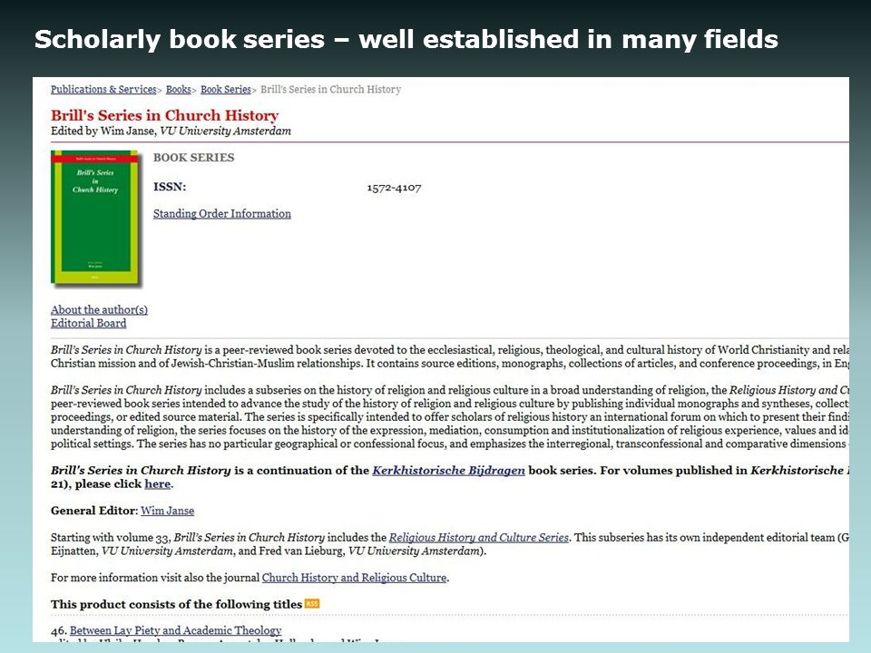 Scholarly book series – well established in many fields