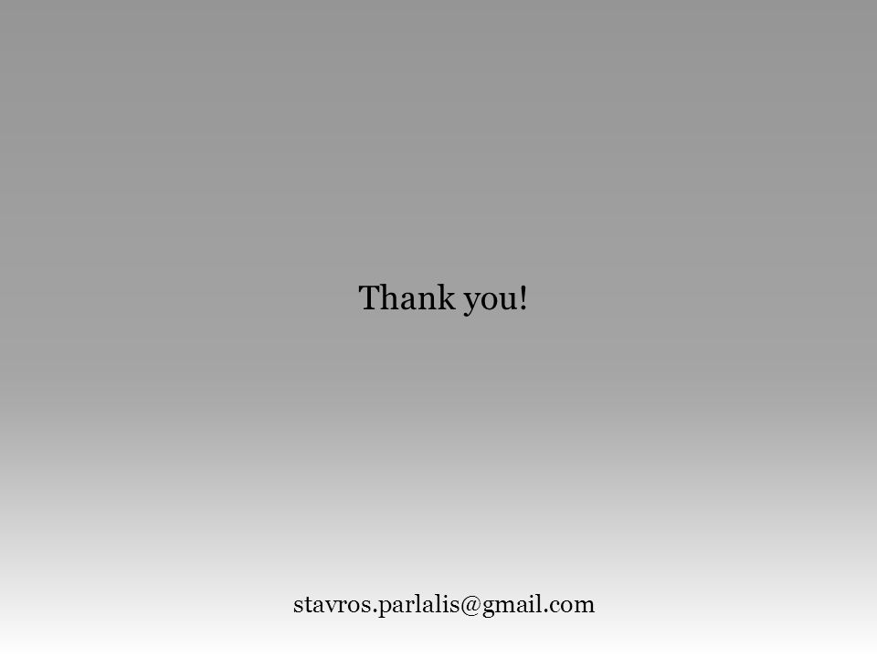 Thank you! stavros.parlalis@gmail.com