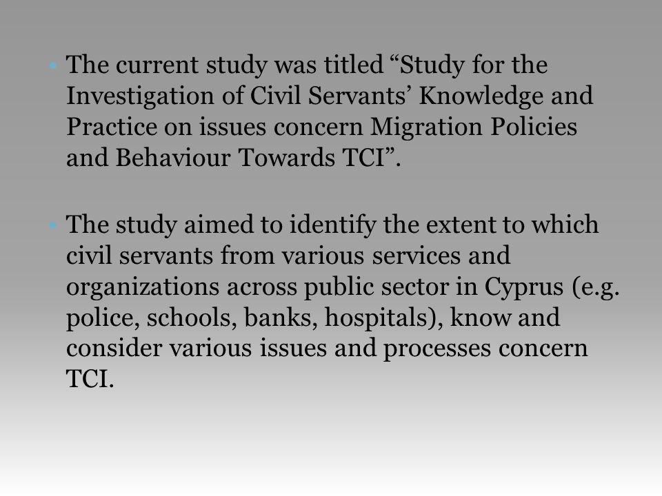 Civil servants declared that TCI cause problems and barriers in any of the organisations that they refer to (22% totally agree, 25% agree).
