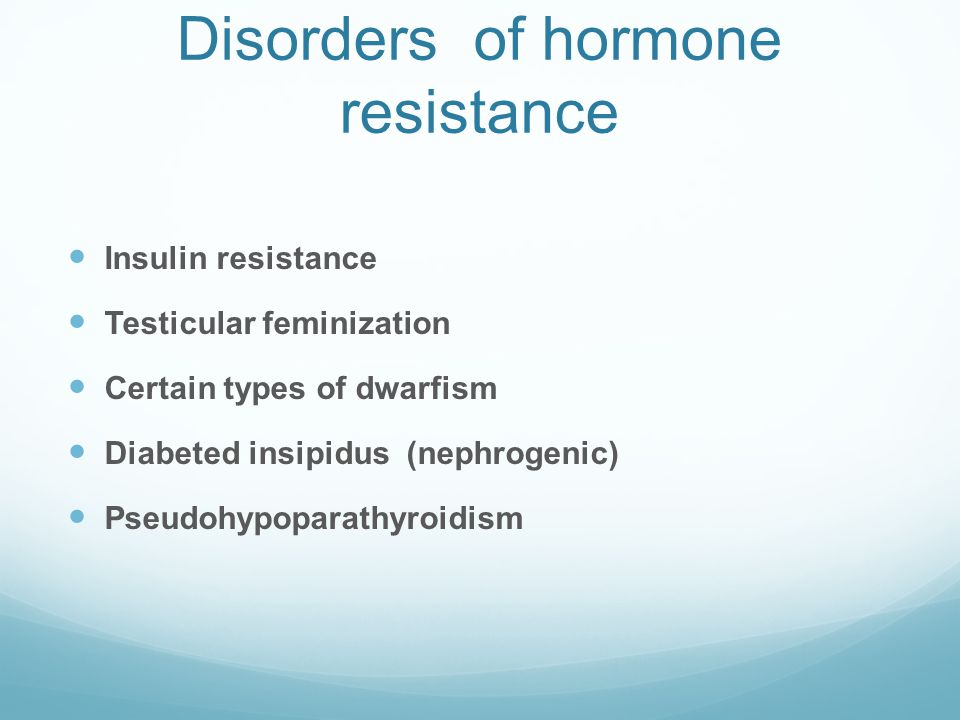 Hormone ↑ --> receptor number decreases  down regulation or desensitization  obesity - insulin  precocious puberty - GnRH analogues