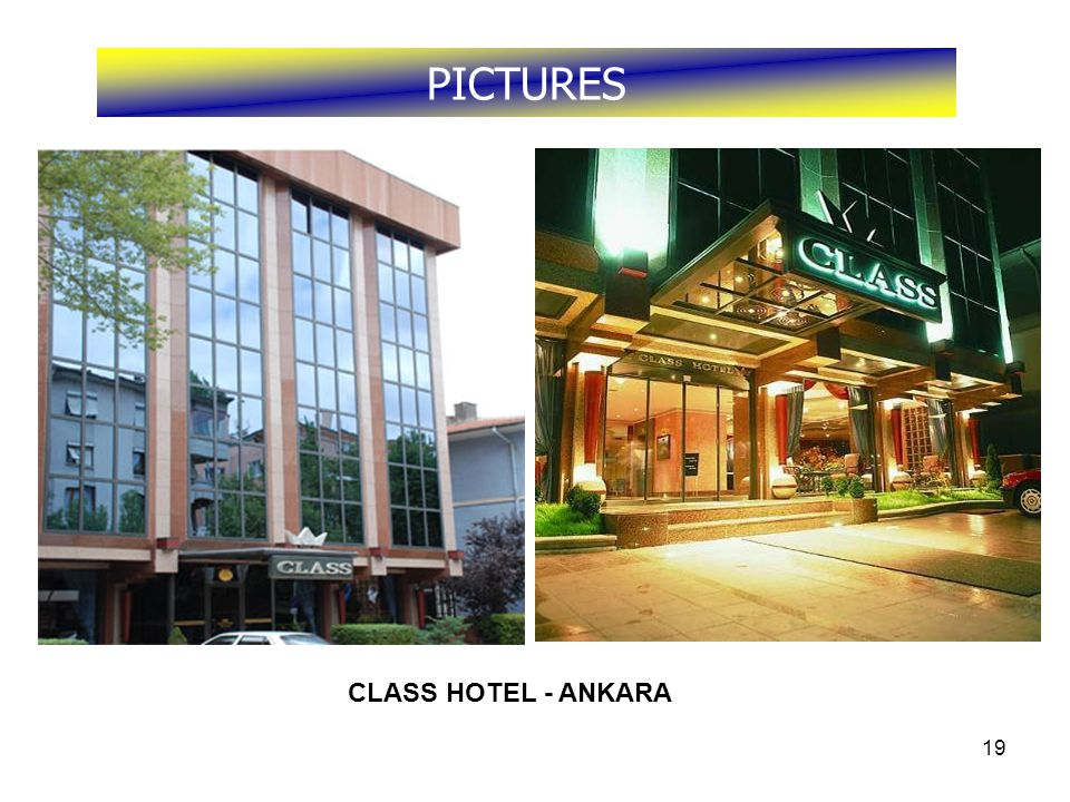 19 PICTURES CLASS HOTEL - ANKARA