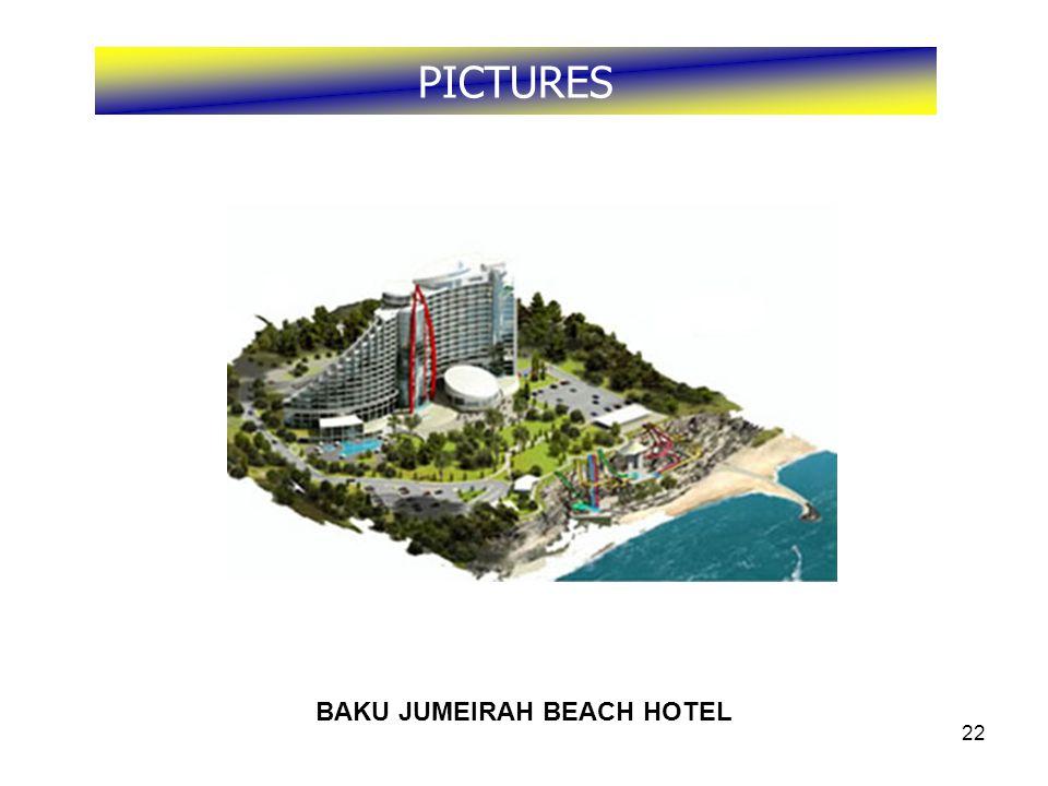 22 PICTURES BAKU JUMEIRAH BEACH HOTEL