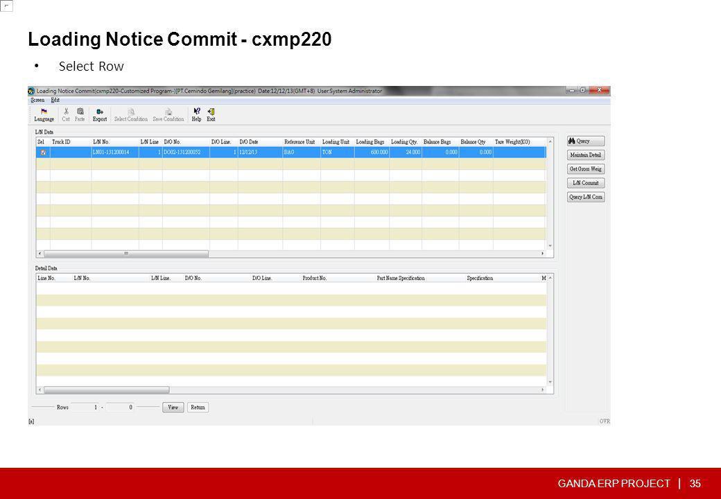 GANDA ERP PROJECT | Loading Notice Commit - cxmp220 35 • Select Row