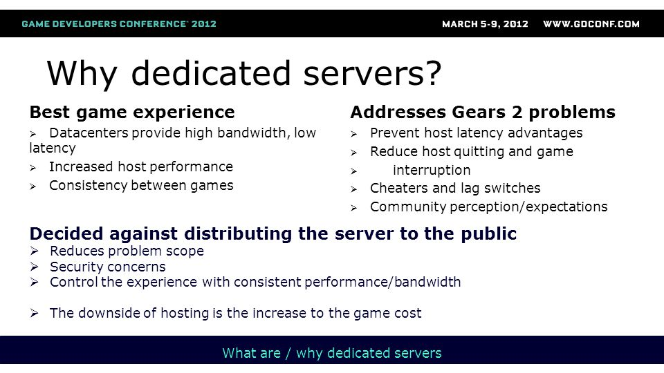 Why dedicated servers.