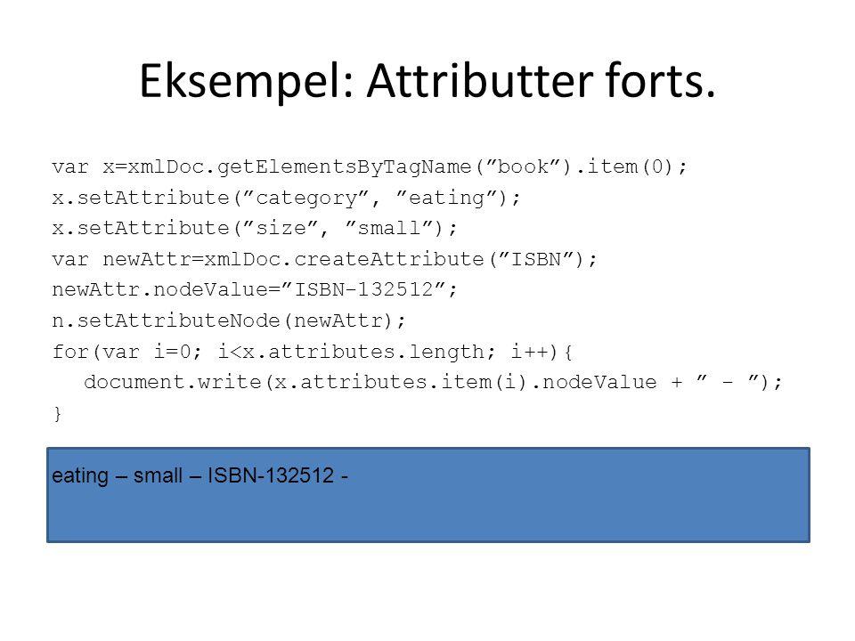 Eksempel: Attributter forts.