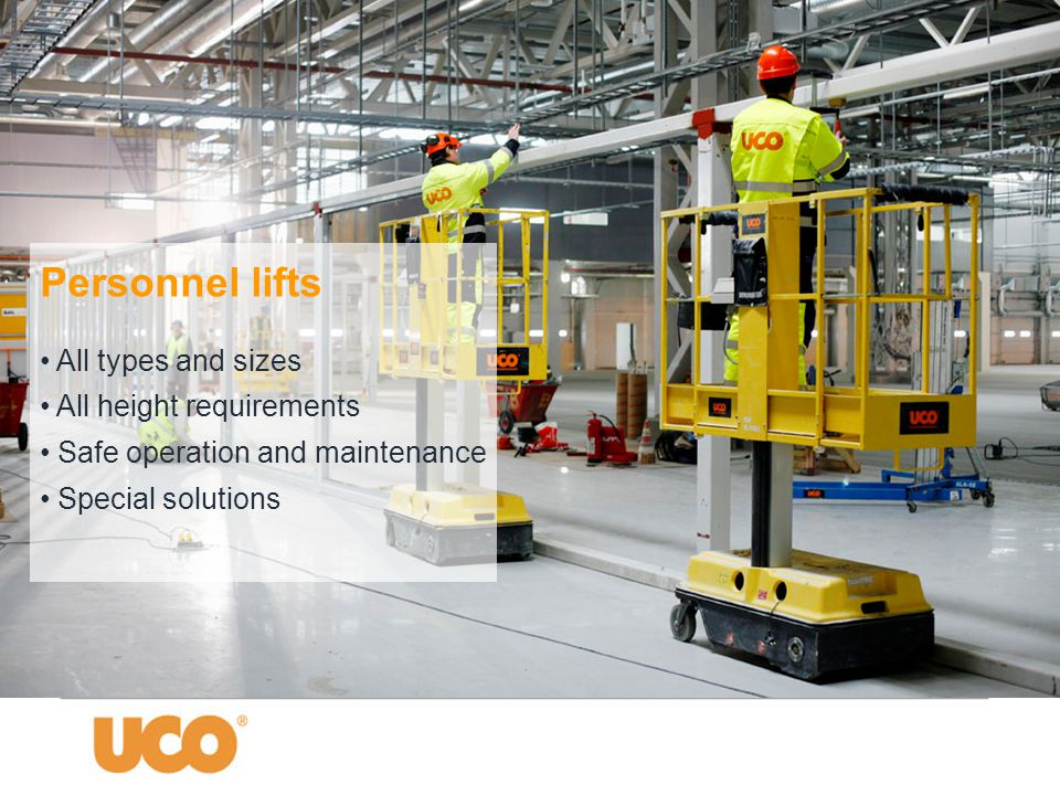 Personnel lifts • All types and sizes • All height requirements • Safe operation and maintenance • Special solutions