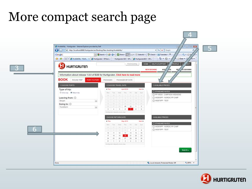 1924 - Enhanced flow and logic in the B2B GUI. Improvements of search result. 7 8, 9, 10 12 11