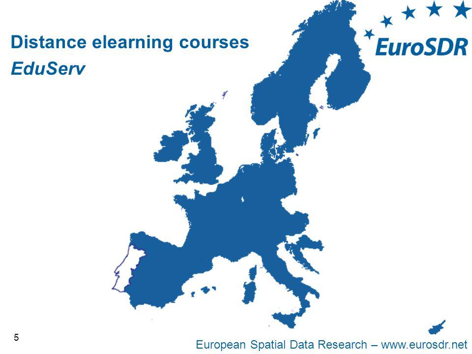 European Spatial Data Research – www.eurosdr.net 5 Distance elearning courses EduServ