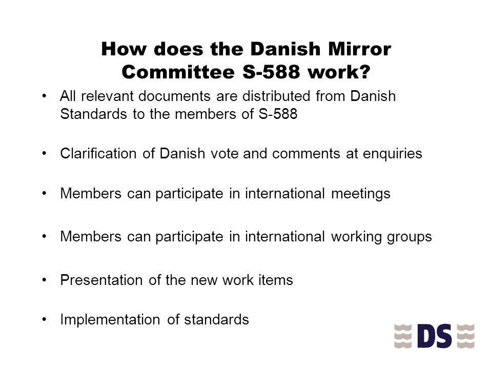 How does the Danish Mirror Committee S-588 work.