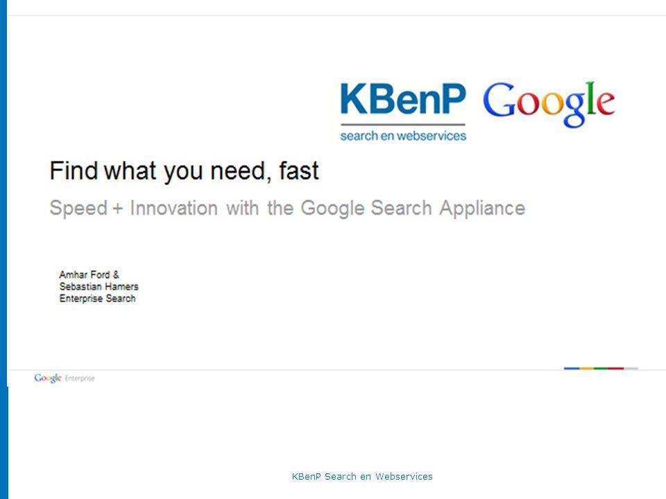 KBenP Search en WebservicesDonderdag 18 april 2013