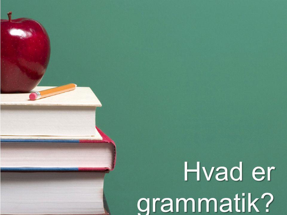 Hvad er grammatik?