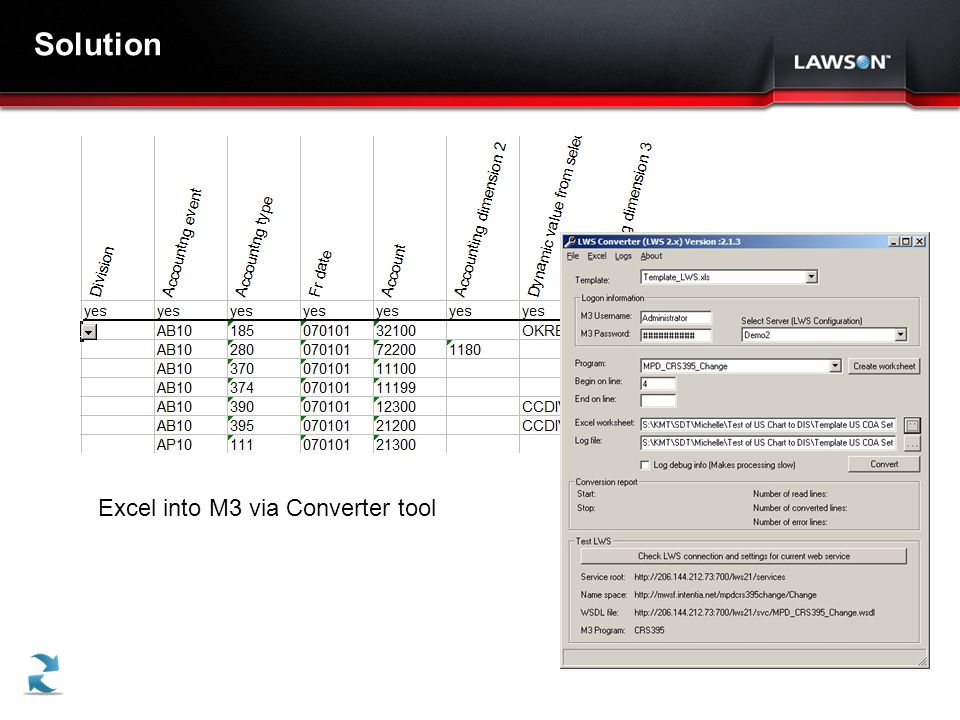 Lawson Template V.2 July 29, 2011 Solution Excel into M3 via Converter tool