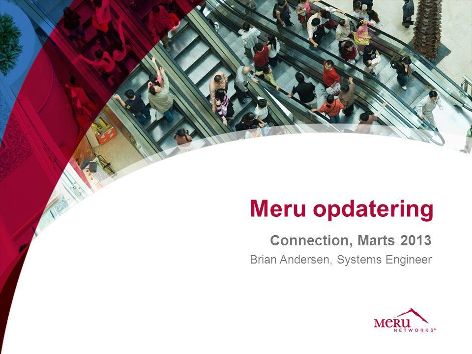 Agenda •Forskellen på Meru og alle de andre producenter.