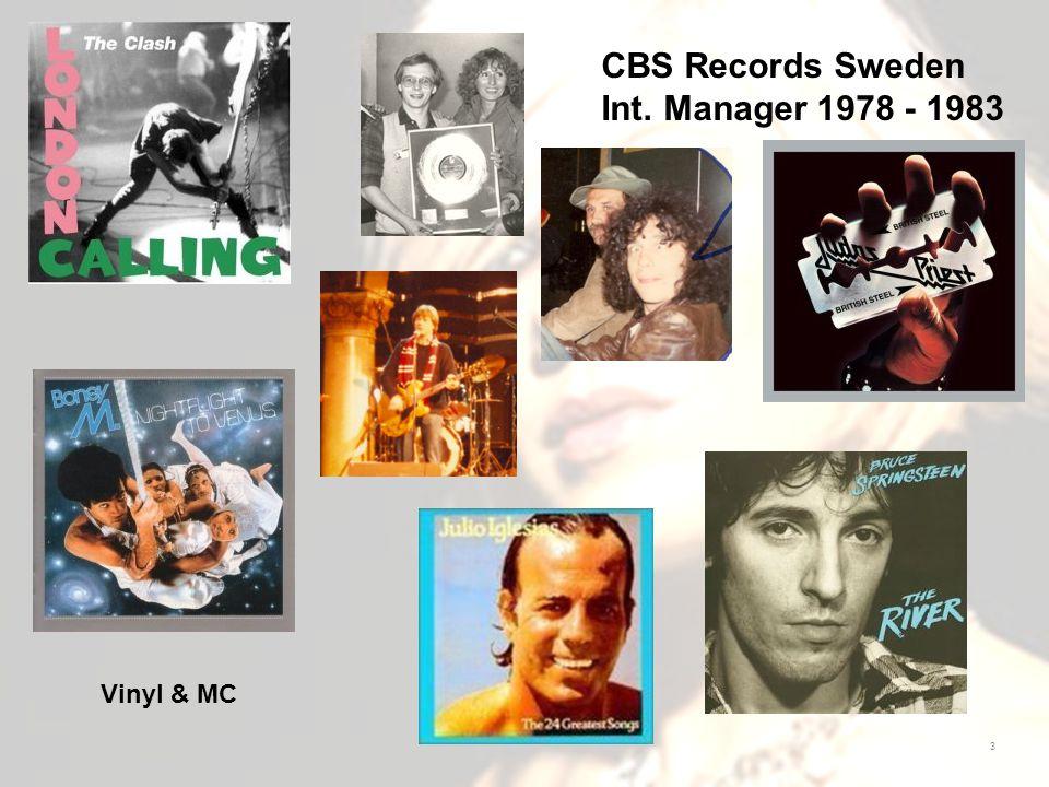3 CBS Records Sweden Int. Manager 1978 - 1983 Vinyl & MC
