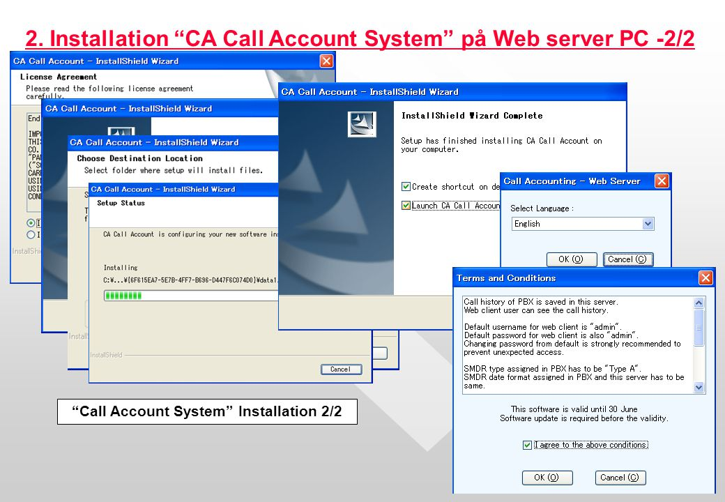 "5 2. Installation ""CA Call Account System"" på Web server PC -2/2 ""Call Account System"" Installation 2/2"