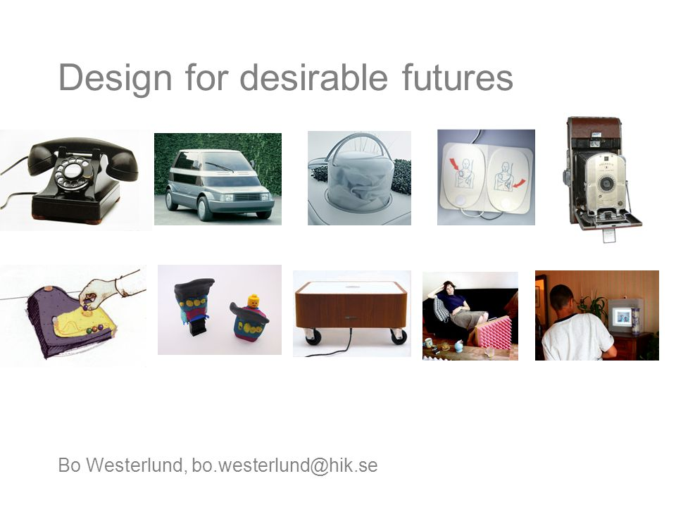 Bo Westerlund, Design for desirable futures