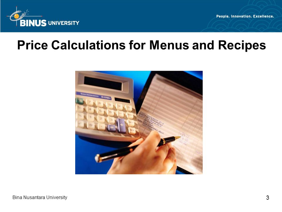 Bina Nusantara University 3 Price Calculations for Menus and Recipes