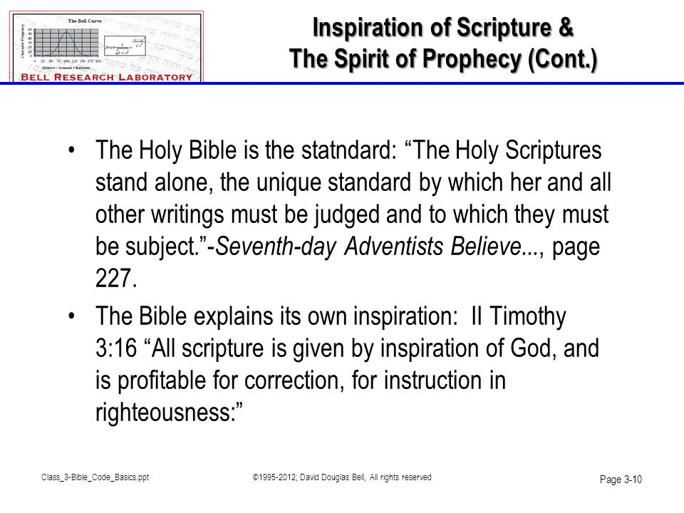"Class_3-Bible_Code_Basics.ppt©1995-2012; David Douglas Bell, All rights reserved Page 3-10 •The Holy Bible is the statndard: ""The Holy Scriptures stan"
