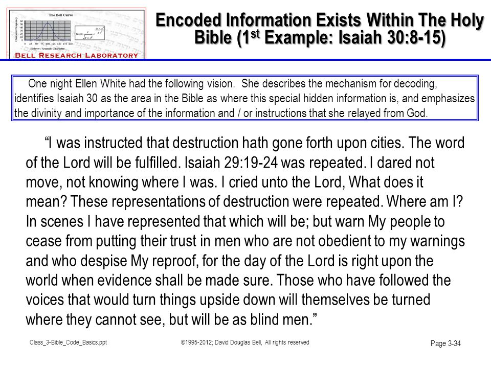 "Class_3-Bible_Code_Basics.ppt©1995-2012; David Douglas Bell, All rights reserved Page 3-34 ""I was instructed that destruction hath gone forth upon cit"