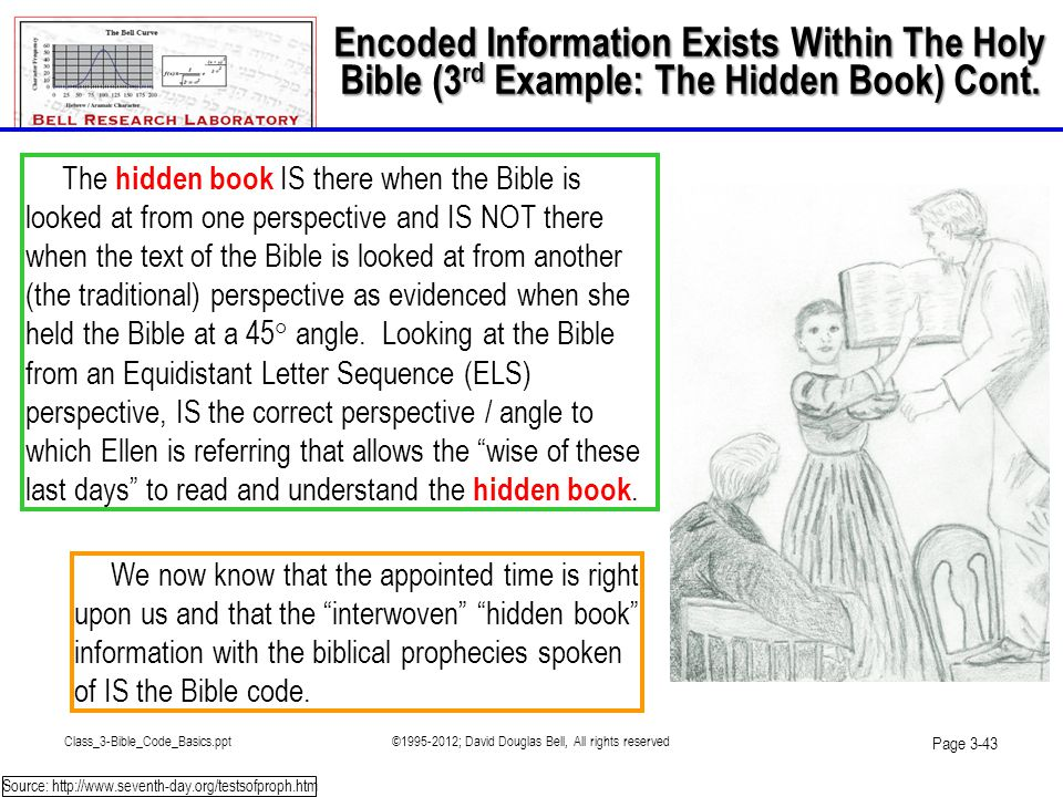 Class_3-Bible_Code_Basics.ppt©1995-2012; David Douglas Bell, All rights reserved Page 3-43 We now know that the appointed time is right upon us and th