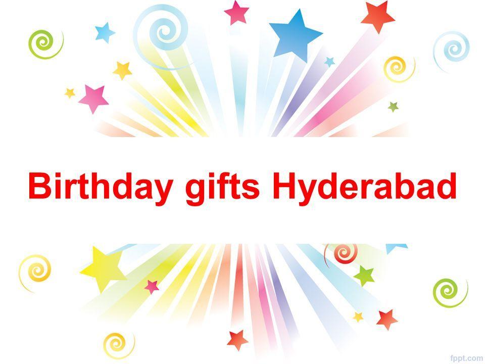 1 Birthday Gifts Hyderabad
