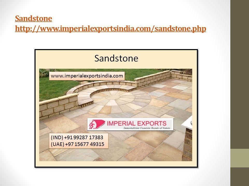 Sandstone http://www.imperialexportsindia.com/sandstone.php