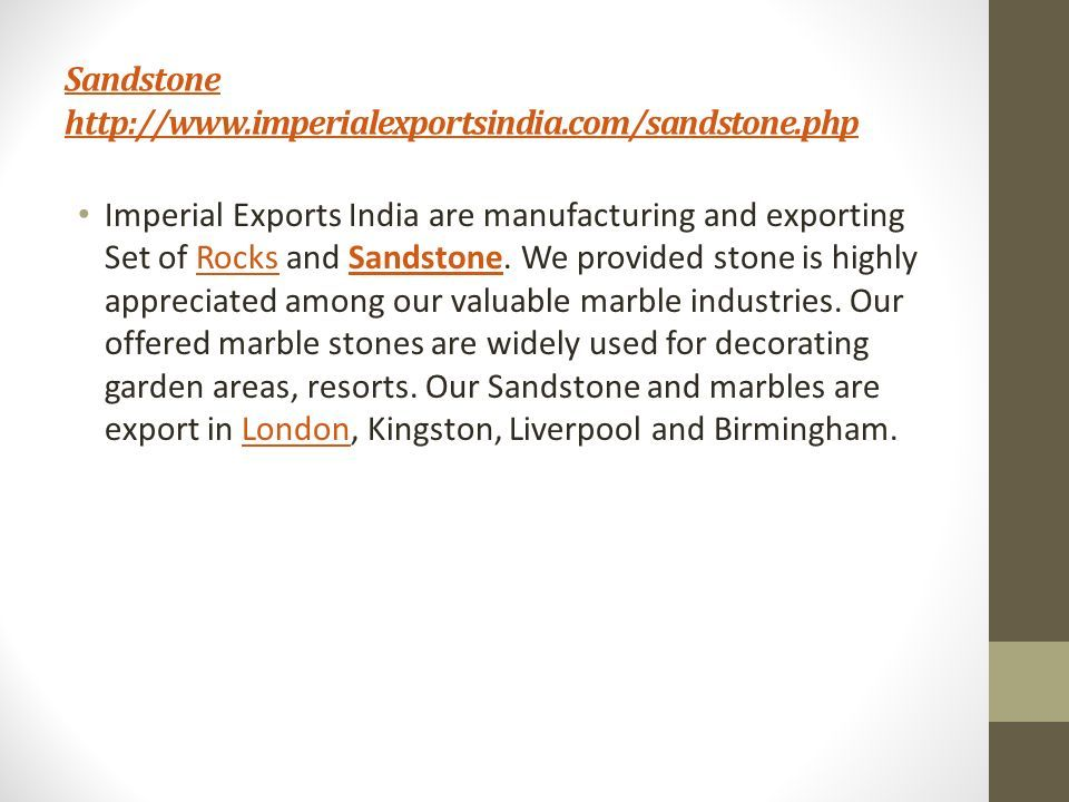 Sandstone   Imperial Exports India are manufacturing and exporting Set of Rocks and Sandstone.