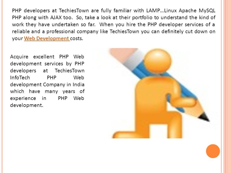 PHP Developers At TechiesTown Are Fully Familiar With LAMPu2026Linux Apache  MySQL PHP Along With