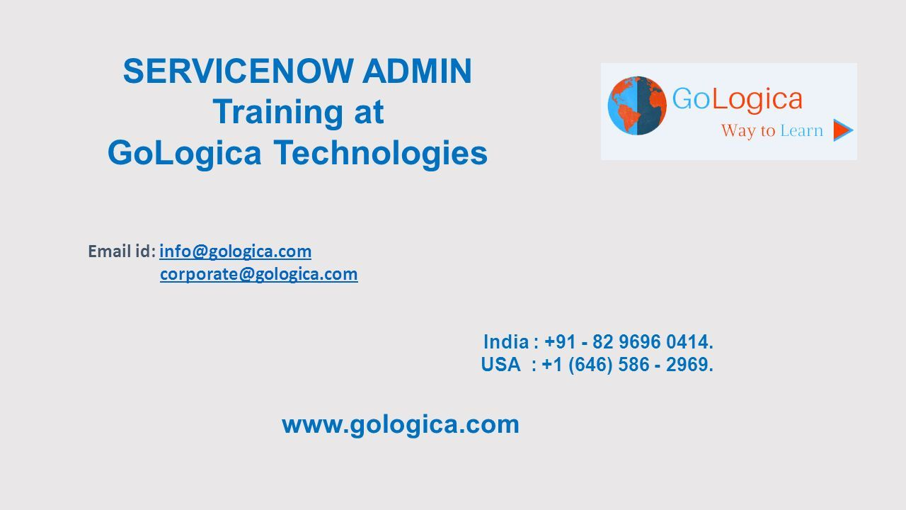 Servicenow admin online training at gologica technologies ppt servicenow admin training at gologica technologies email id infogologicainfogologica 1betcityfo Images