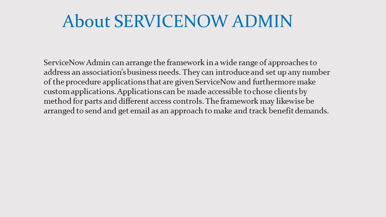 Servicenow admin online training at gologica technologies ppt 2 about servicenow 1betcityfo Images